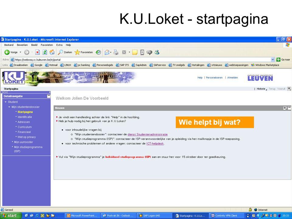 K.U.Loket - startpagina Wie helpt bij wat?