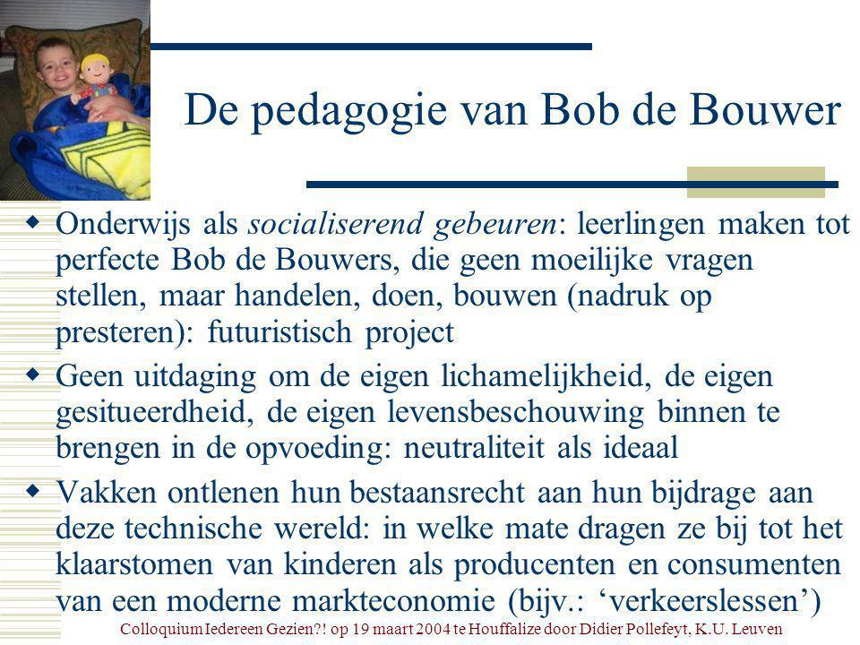 Colloquium Iedereen Gezien . op 19 maart 2004 te Houffalize door Didier Pollefeyt, K.U.