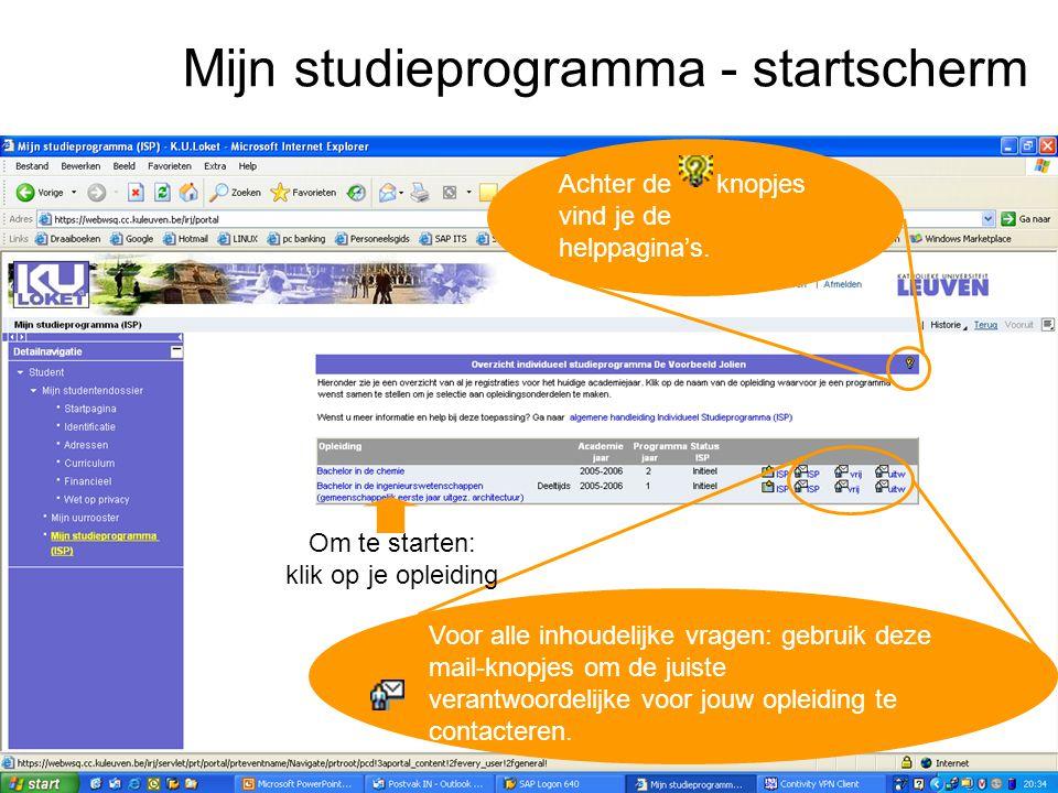 Mijn studieprogramma - startscherm Achter de knopjes vind je de helppagina's. Voor alle inhoudelijke vragen: gebruik deze mail-knopjes om de juiste ve