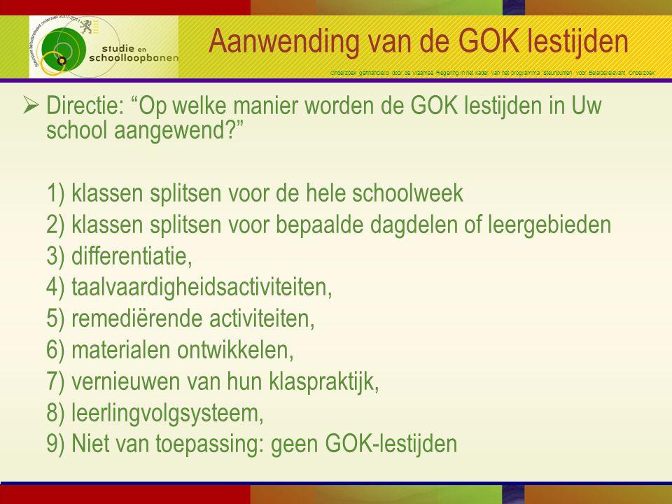 Onderzoek gefinancierd door de Vlaamse Regering in het kader van het programma 'Steunpunten voor Beleidsrelevant Onderzoek' Aanwending van de GOK lest