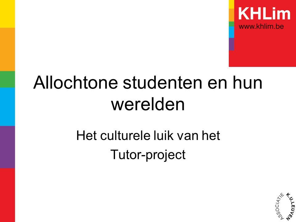 Allochtone studenten en hun werelden Het culturele luik van het Tutor-project