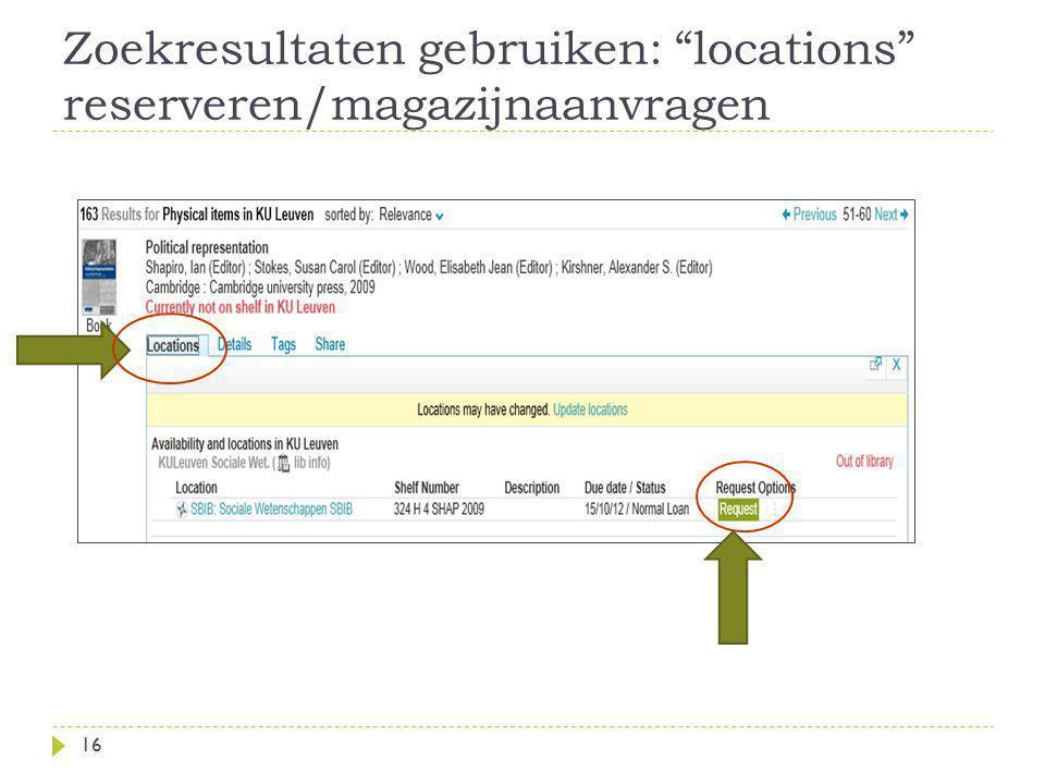Zoekresultaten gebruiken: locations reserveren/magazijnaanvragen 16