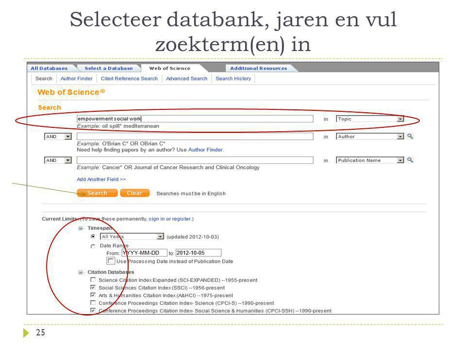 Selecteer databank, jaren en vul zoekterm(en) in 25