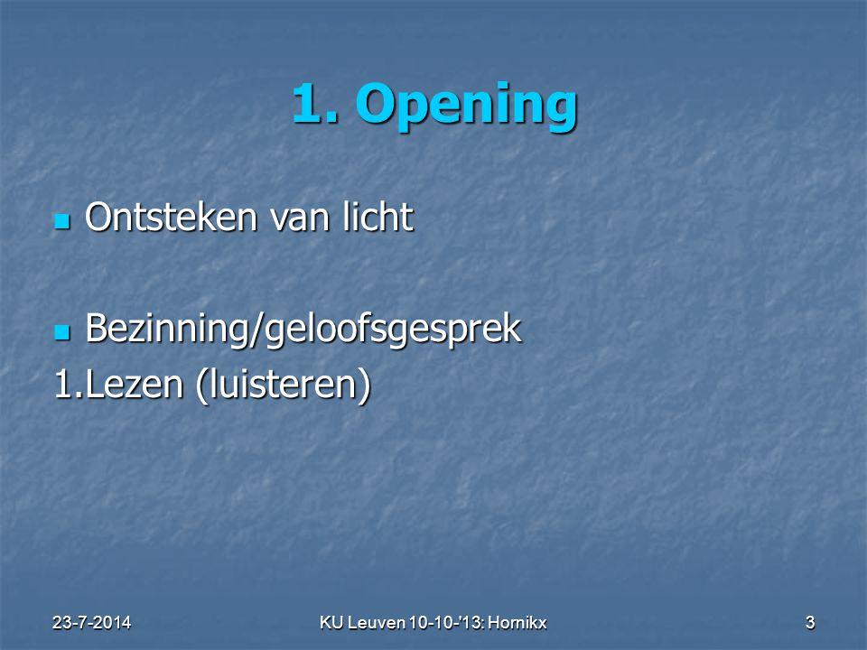 23-7-2014KU Leuven 10-10- 13: Hornikx 3 1.