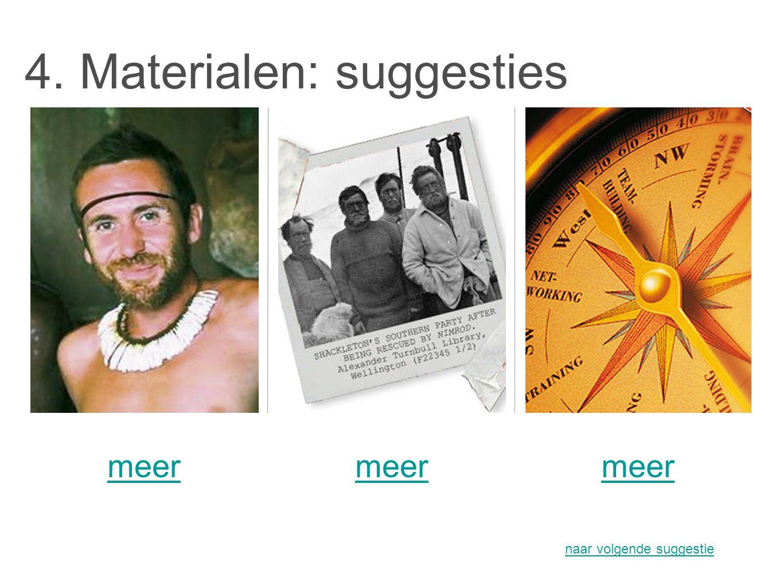 4. Materialen: suggesties meer naar volgende suggestie