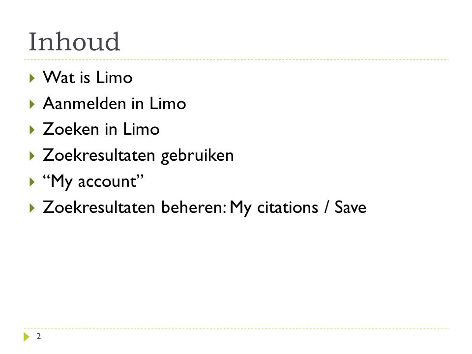 Wat is Limo? limo.libis.be 3