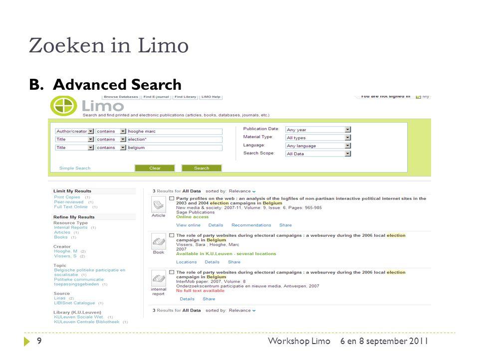 Zoeken in Limo: beperken via facets (links) 10 Limit my results: resultatenlijst beperken Print Physical items: fysieke ex.