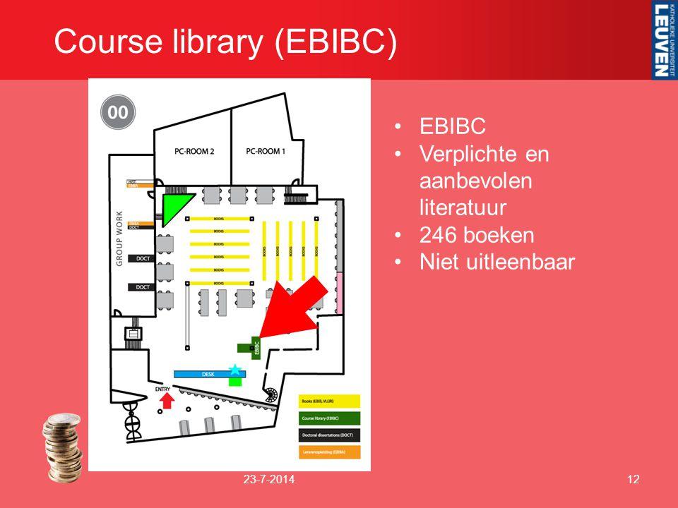Course library (EBIBC) 23-7-201412 EBIBC Verplichte en aanbevolen literatuur 246 boeken Niet uitleenbaar