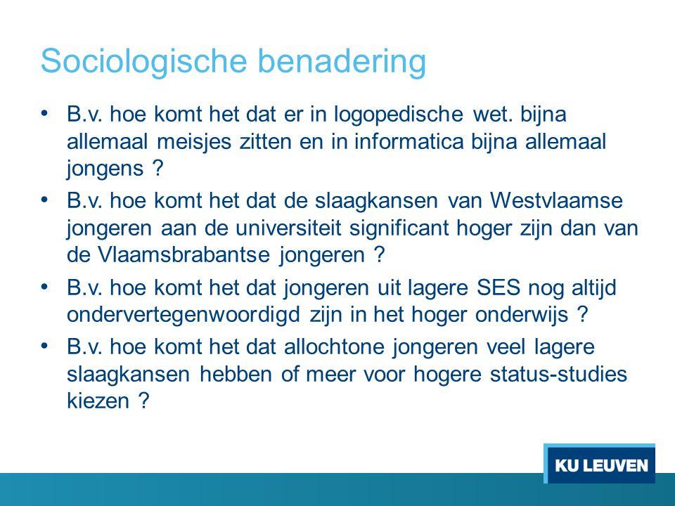 Sociologische benadering B.v.hoe komt het dat er in logopedische wet.