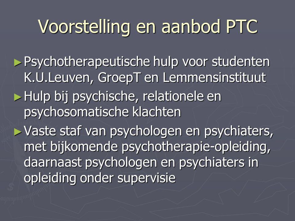 Voorstelling en aanbod PTC ► Na aanmelding vindt allereerst een intake plaats: probleemverkenning, diagnose en indicatiestelling.