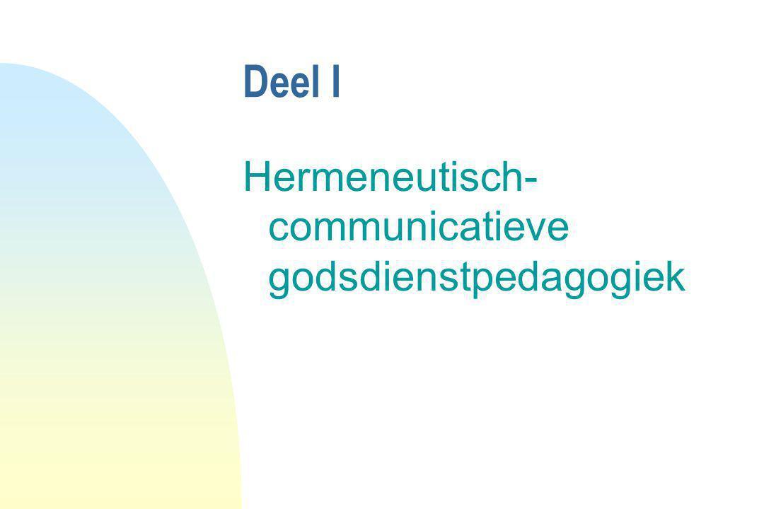 Deel I Hermeneutisch- communicatieve godsdienstpedagogiek