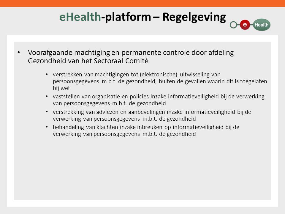 eHealth-platform – Regelgeving Voorafgaande machtiging en permanente controle door afdeling Gezondheid van het Sectoraal Comité verstrekken van machtigingen tot (elektronische) uitwisseling van persoonsgegevens m.b.t.