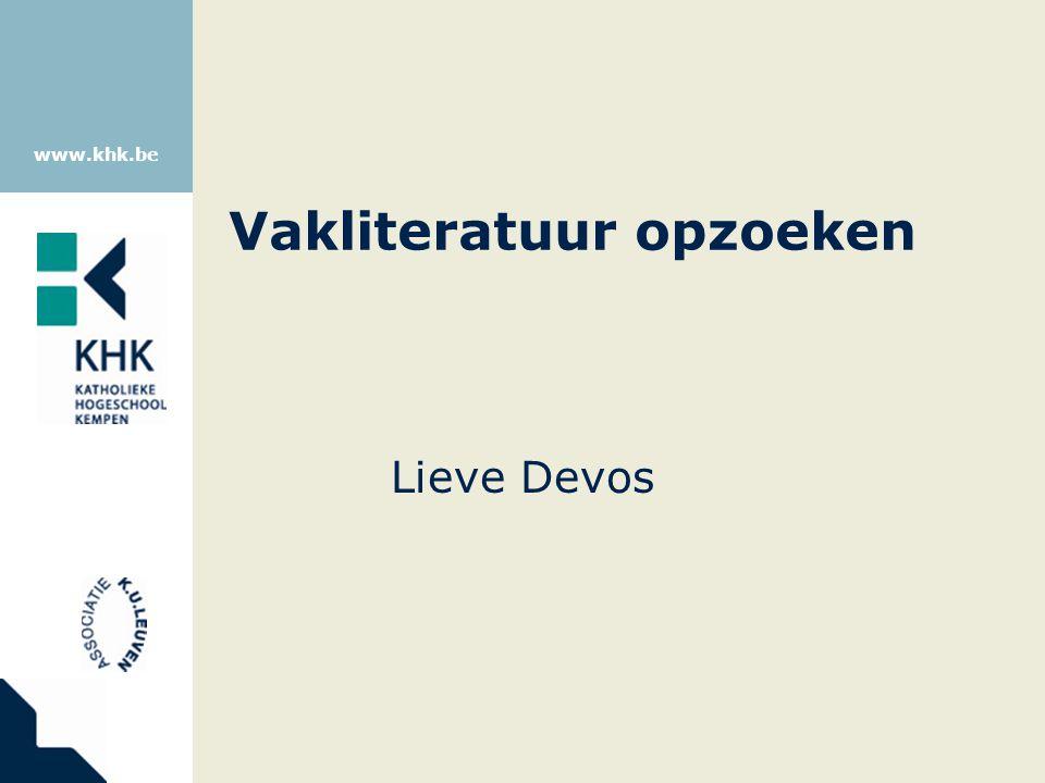 www.khk.be Vakliteratuur opzoeken Lieve Devos