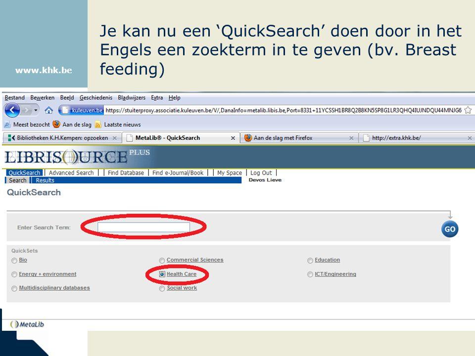 www.khk.be Je kan nu een 'QuickSearch' doen door in het Engels een zoekterm in te geven (bv. Breast feeding)