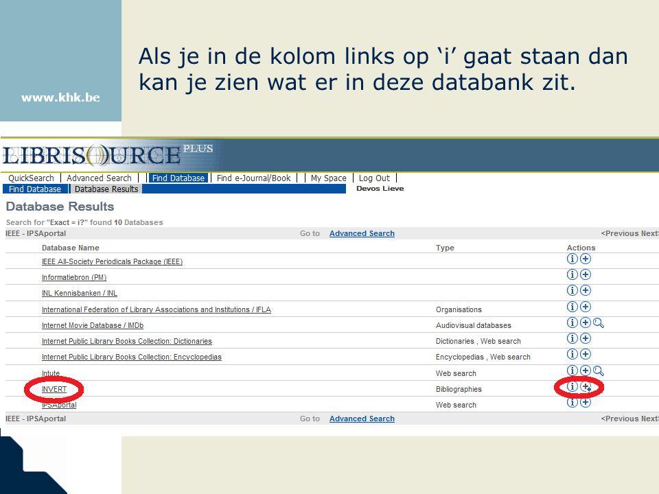 www.khk.be Als je in de kolom links op 'i' gaat staan dan kan je zien wat er in deze databank zit.
