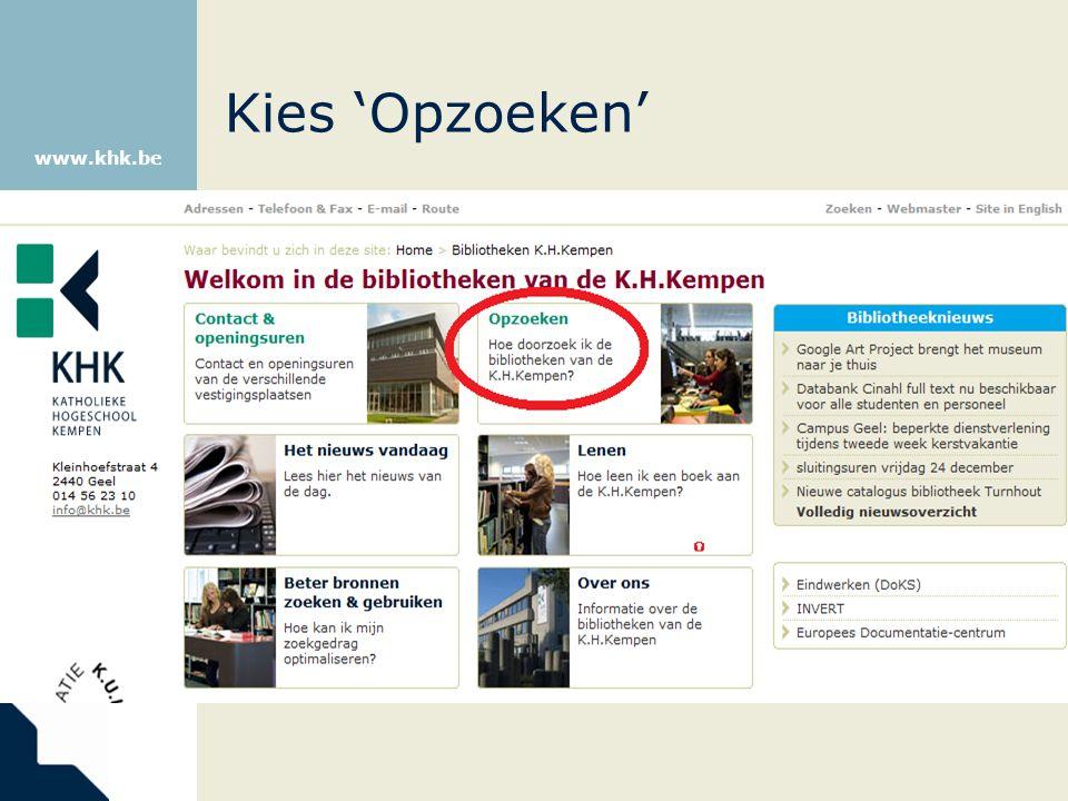 www.khk.be Kies 'Opzoeken'