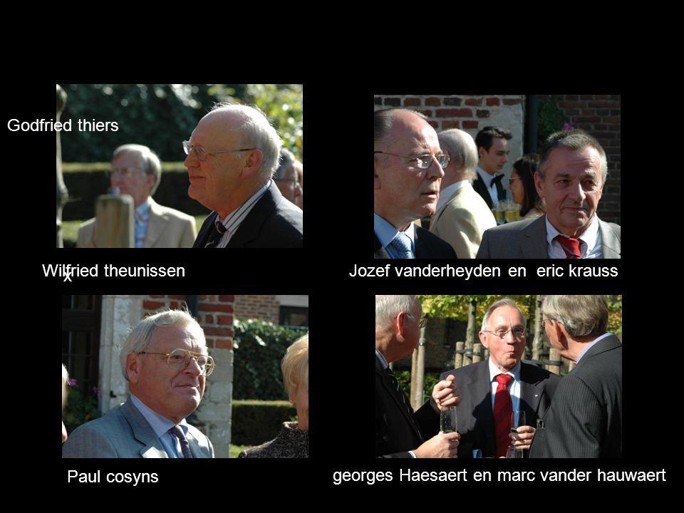 x Paul cosyns georges Haesaert en marc vander hauwaert Godfried thiers Wilfried theunissenJozef vanderheyden en eric krauss