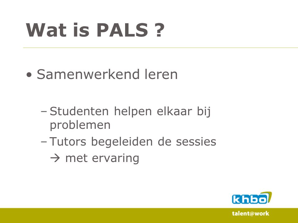 Resultaten Grafiek testexamen Grote spreiding van de resultaten Testexamen is manier om te controleren of PALs werkt