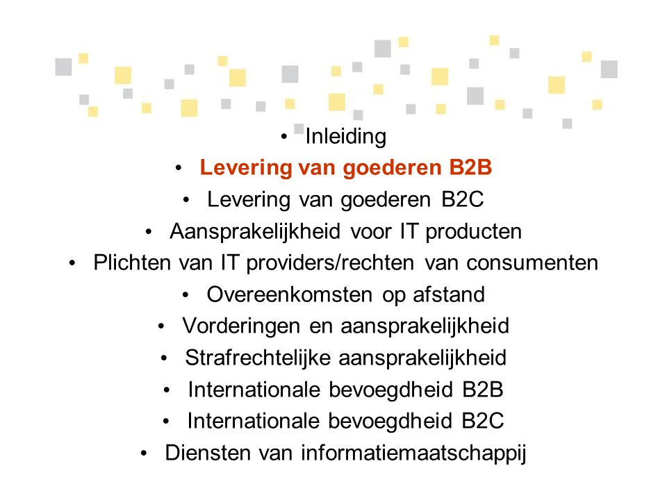 Plichten van IT providers/rechten van consumenten Bv: Belgische SaaS provider – Italiaanse consument: SLA (overeenkomst): Belgische wet is van toepassing Geen aansprakelijkheid van de provider Italiaanse wet (bescherming van consumenten) is van toepassing.