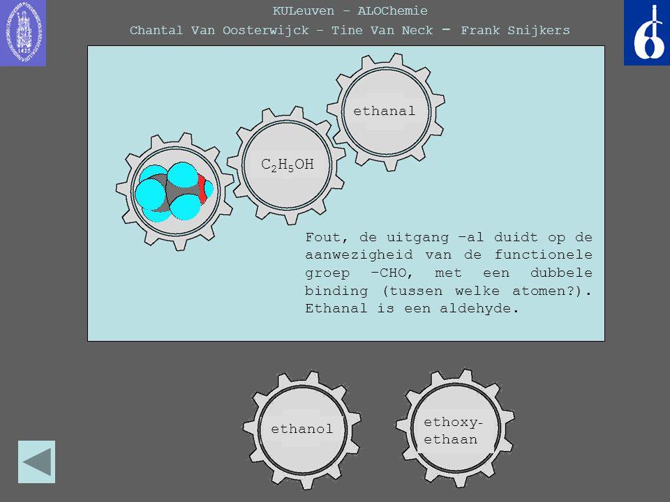 KULeuven - ALOChemie Chantal Van Oosterwijck - Tine Van Neck - Frank Snijkers propyn Fout, de uitgang –al duidt op de aanwezigheid van de functionele