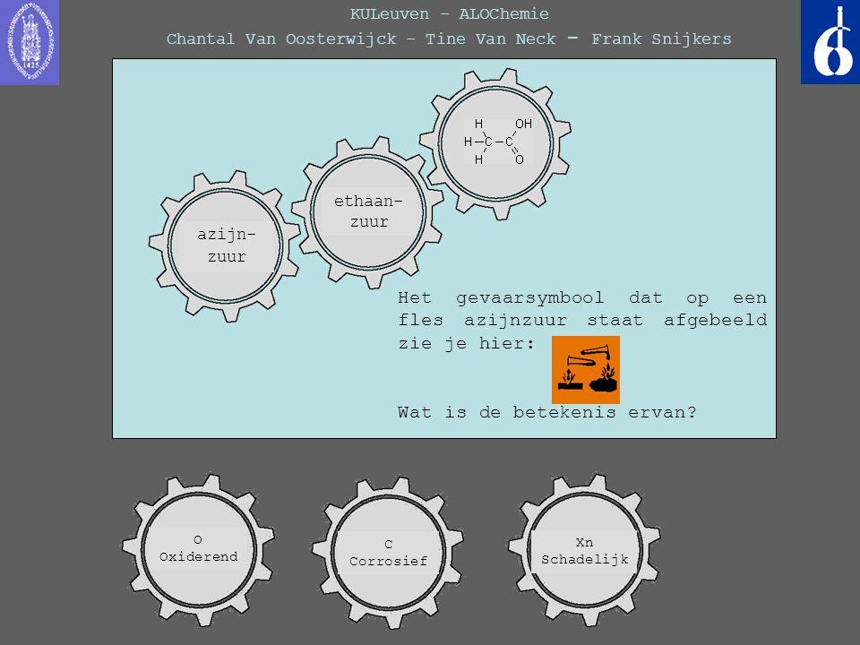 KULeuven - ALOChemie Chantal Van Oosterwijck - Tine Van Neck - Frank Snijkers pentaan Het gevaarsymbool dat op een fles azijnzuur staat afgebeeld zie