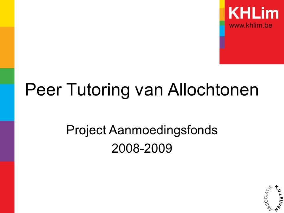 Peer Tutoring van Allochtonen Project Aanmoedingsfonds 2008-2009