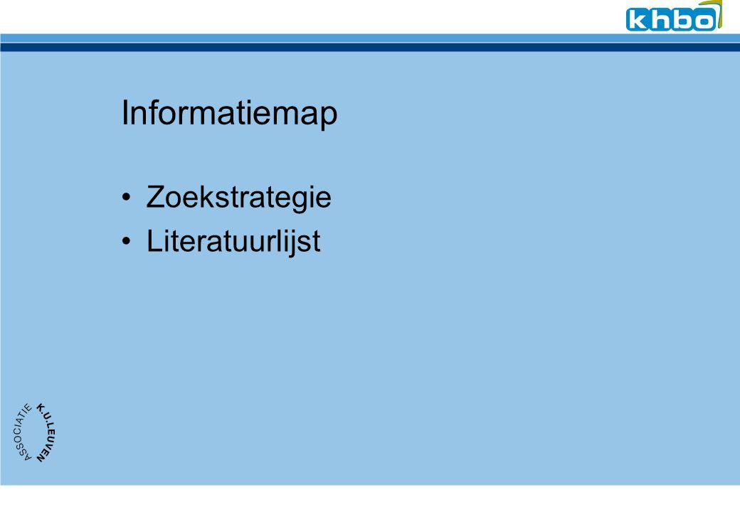 Informatiemap Zoekstrategie Literatuurlijst