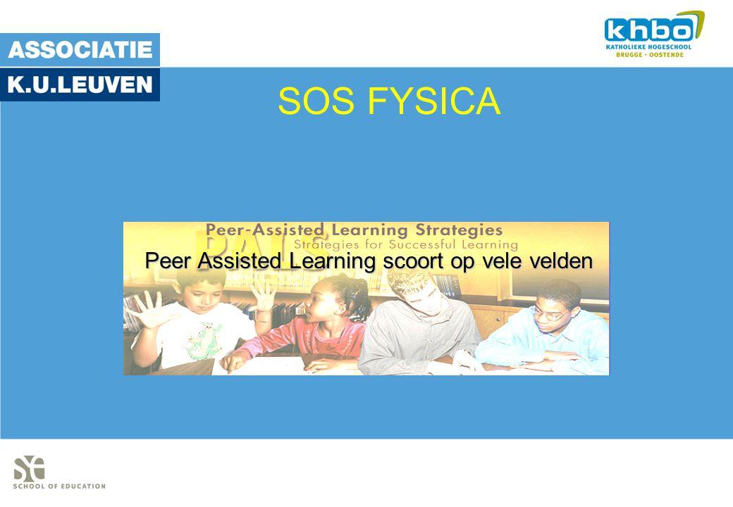 Peer Assisted Learning scoort op vele velden SOS FYSICA