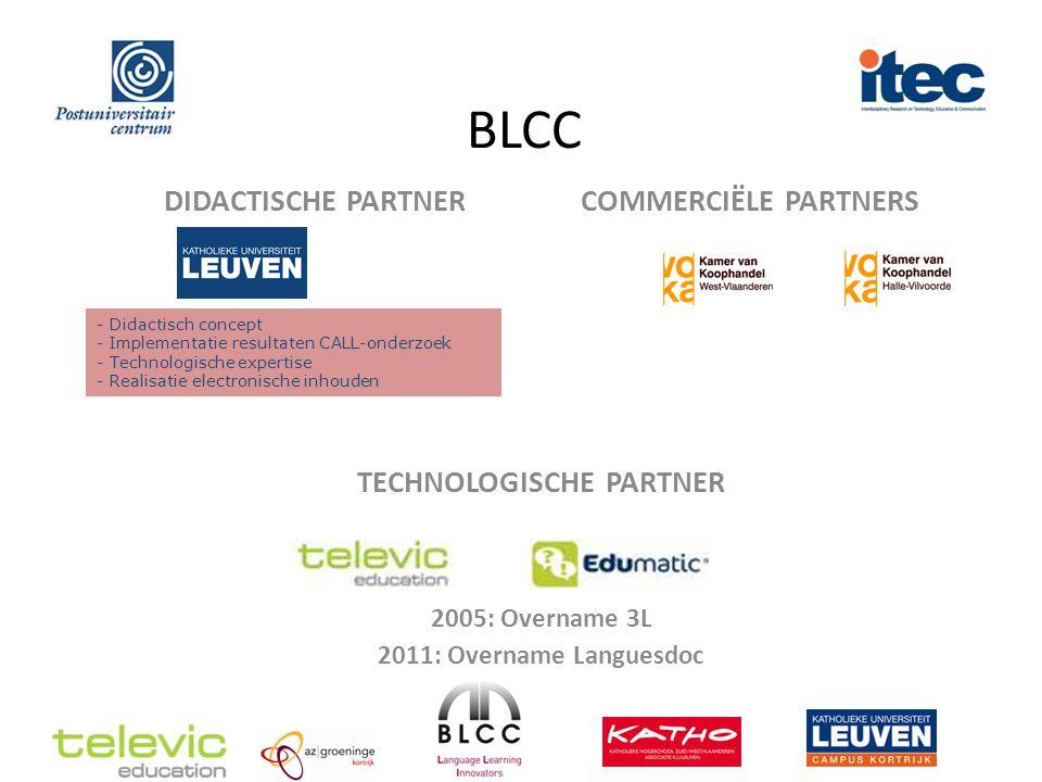 BLCC 13 talen 15.000 opleidingsuren 150 bedrijven 20 jaar 12 vaste medewerkers 140 freelance trainers Expert in Blended Learning