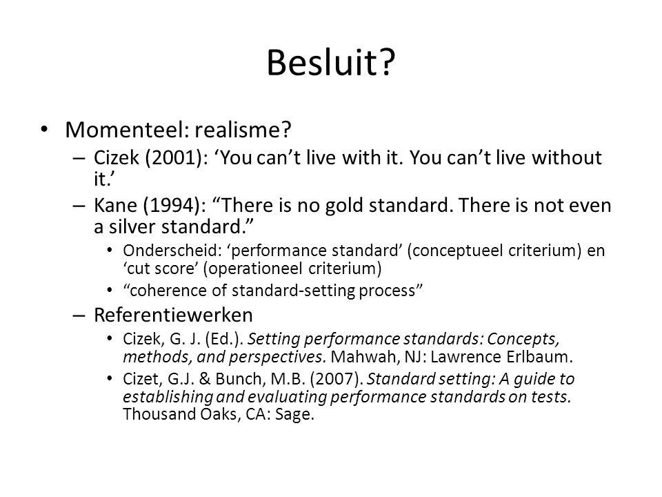 Different procedures, lead to different results… 29 Van Nijlen, D., & Janssen, R.