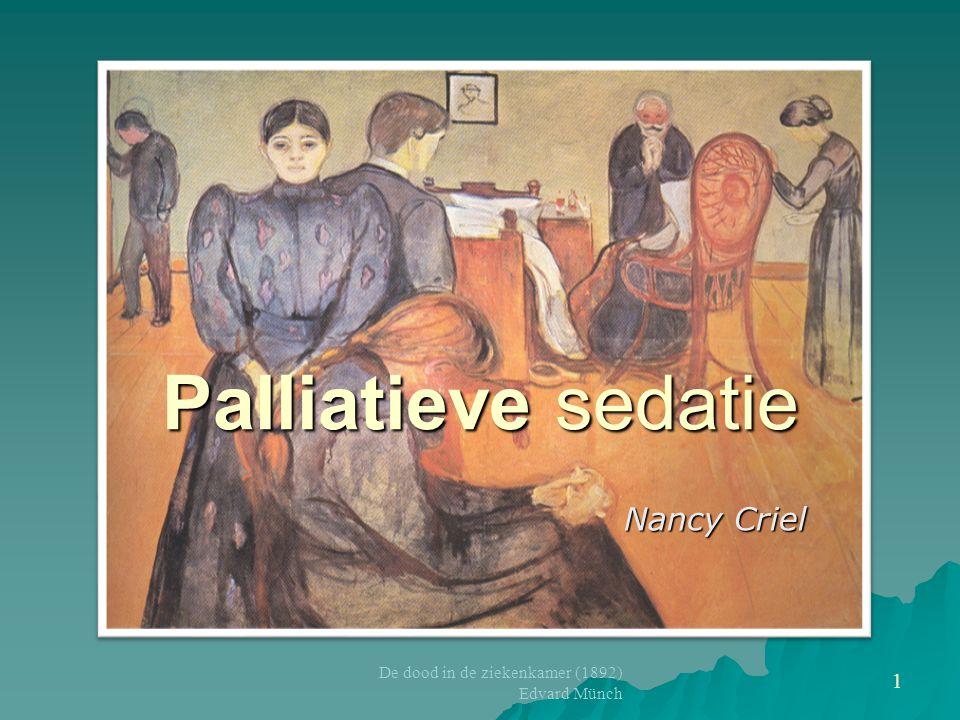Palliatieve sedatie Nancy Criel De dood in de ziekenkamer (1892) Edvard Münch 1