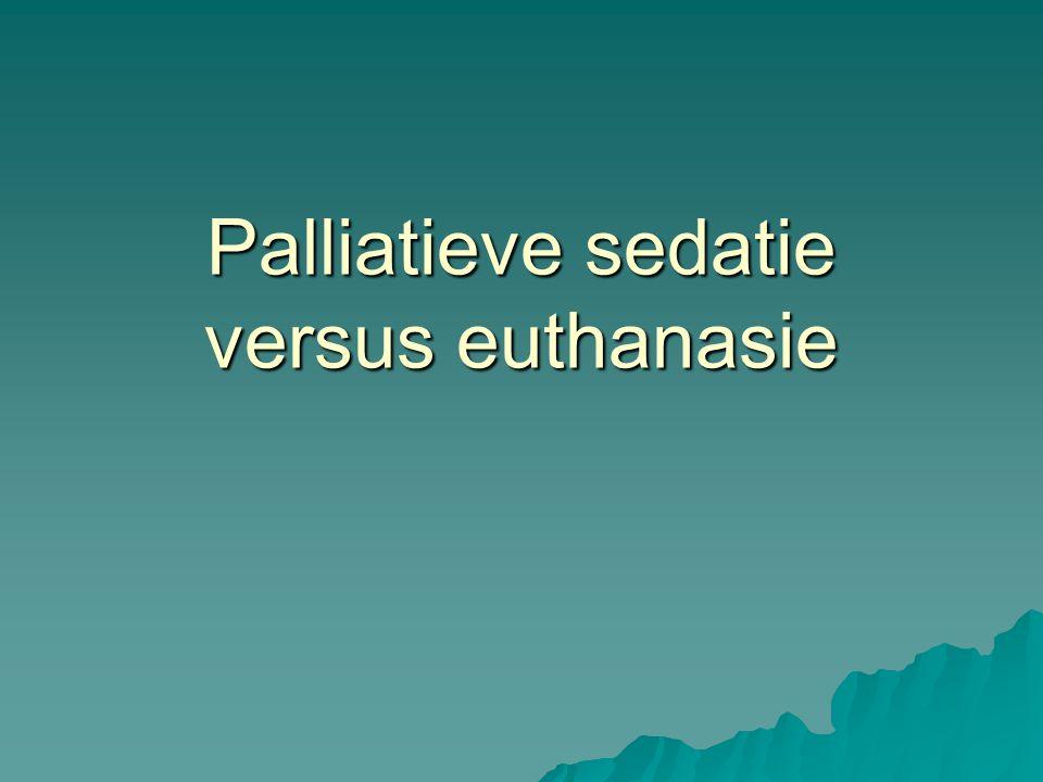 Palliatieve sedatie versus euthanasie