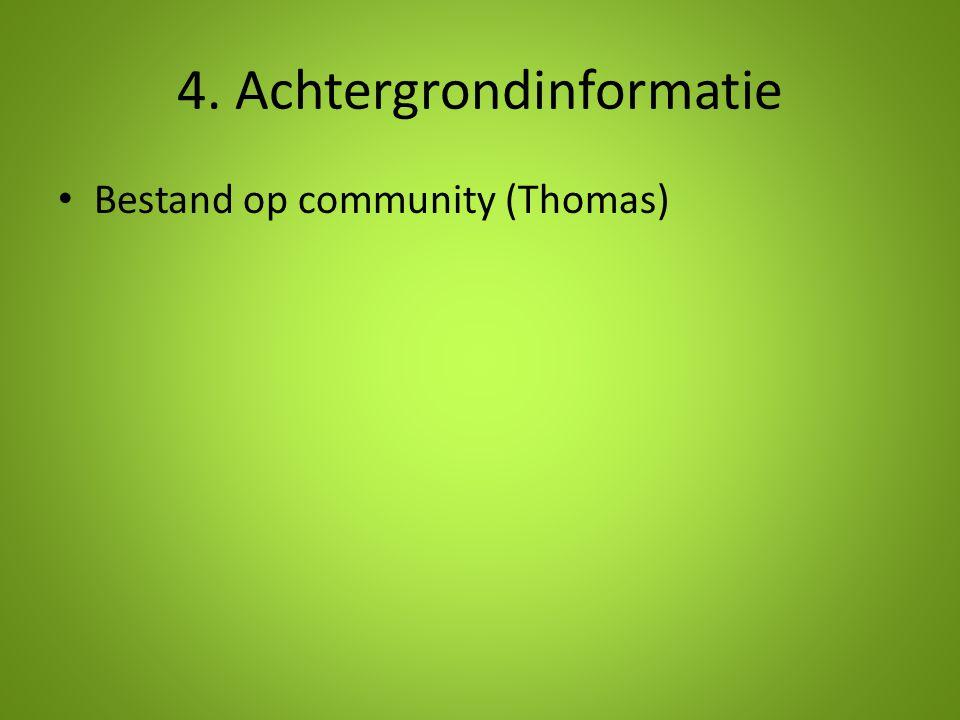 4. Achtergrondinformatie Bestand op community (Thomas)