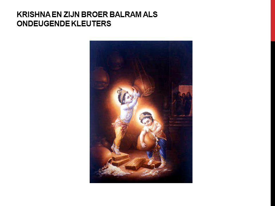 KRISHNA EN ZIJN BROER BALRAM ALS ONDEUGENDE KLEUTERS