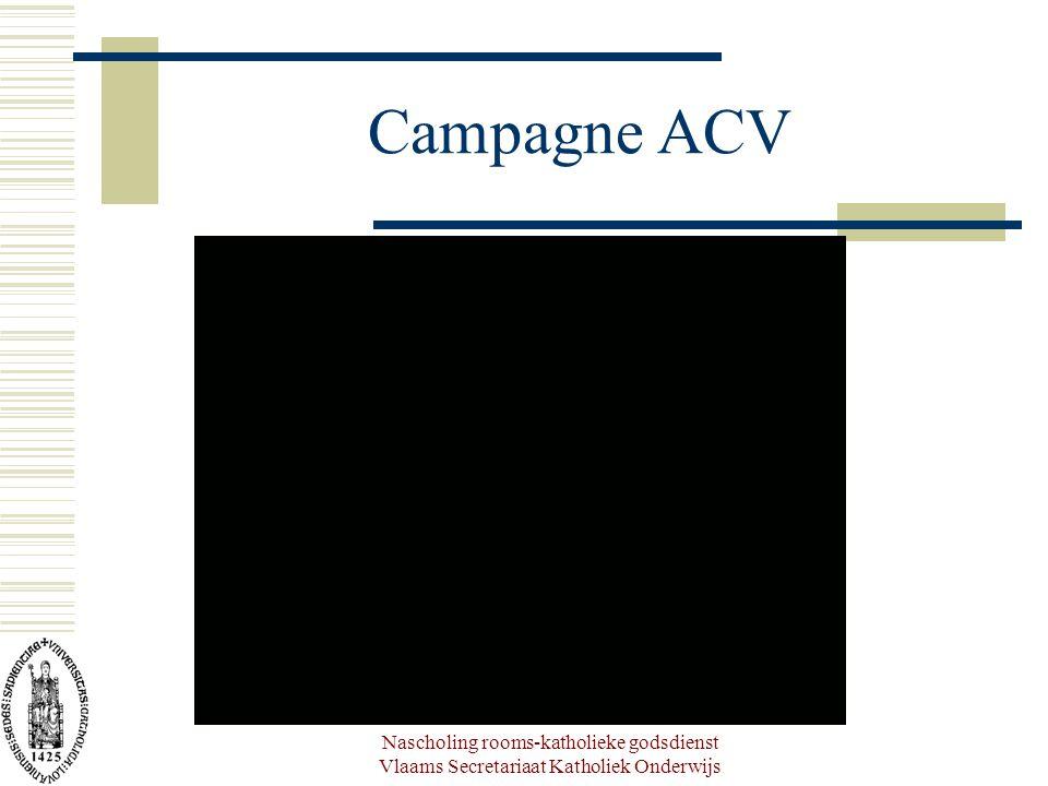 Nascholing rooms-katholieke godsdienst Vlaams Secretariaat Katholiek Onderwijs Campagne ACV
