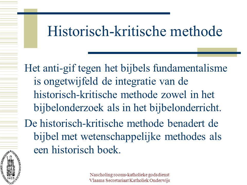 Nascholing rooms-katholieke godsdienst Vlaams Secretariaat Katholiek Onderwijs Historisch-kritische methode Het anti-gif tegen het bijbels fundamental