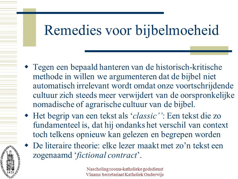 Nascholing rooms-katholieke godsdienst Vlaams Secretariaat Katholiek Onderwijs Remedies voor bijbelmoeheid  Tegen een bepaald hanteren van de histori