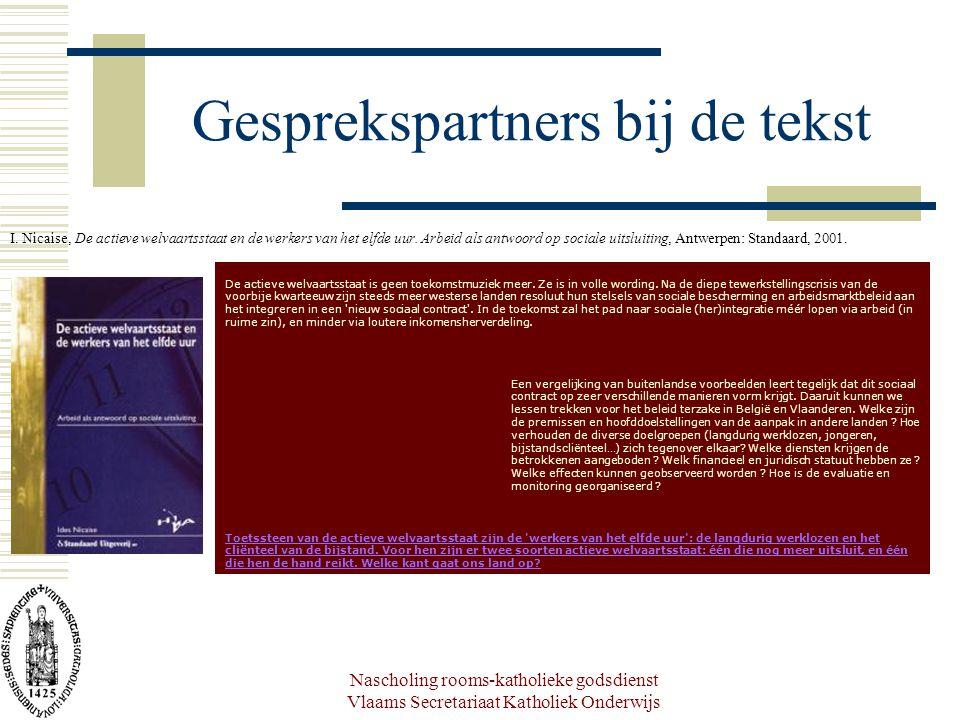 Nascholing rooms-katholieke godsdienst Vlaams Secretariaat Katholiek Onderwijs Gesprekspartners bij de tekst I.