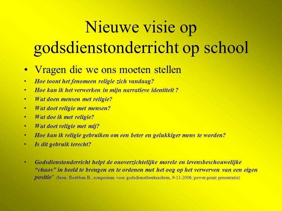 Nieuwe visie op godsdienstonderricht op school Vragen die we ons moeten stellen Hoe toont het fenomeen religie zich vandaag.