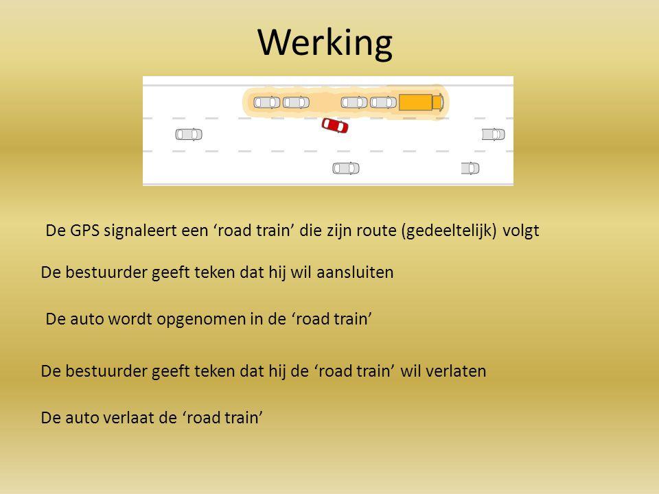 De GPS signaleert een 'road train' die zijn route (gedeeltelijk) volgt De bestuurder geeft teken dat hij wil aansluiten De auto wordt opgenomen in de
