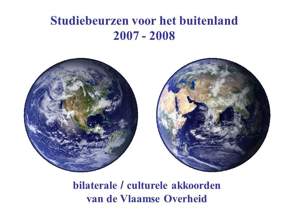 Studiebeurzen voor het buitenland 2007 - 2008 bilaterale / culturele akkoorden van de Vlaamse Overheid