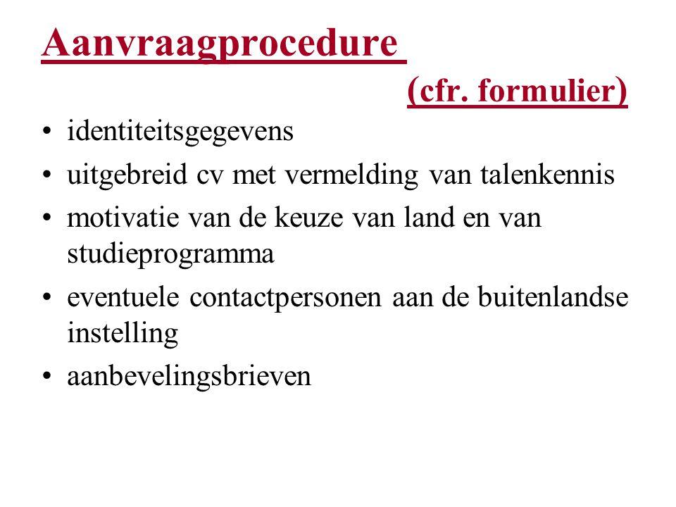Aanvraagprocedure ( cfr.