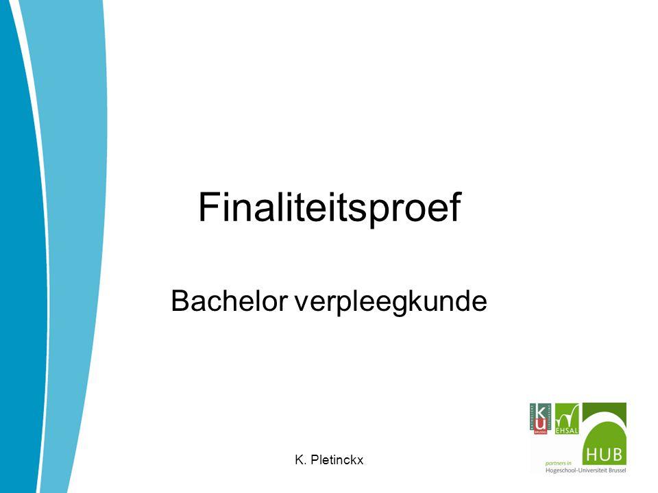 Finaliteitsproef Bachelor verpleegkunde K. Pletinckx