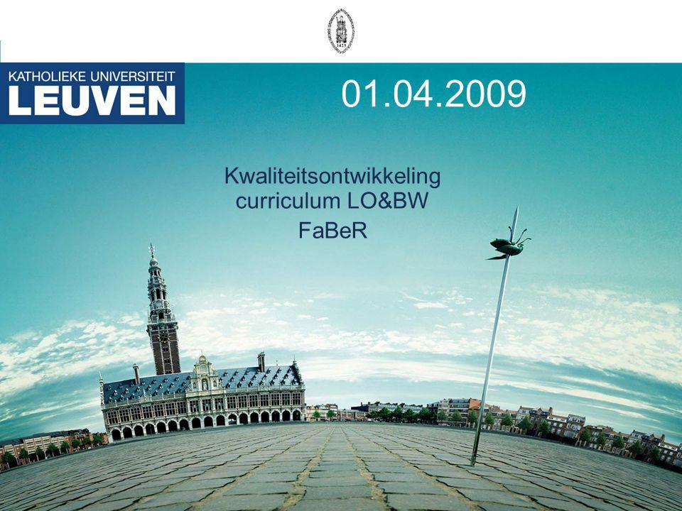 01.04.2009 Kwaliteitsontwikkeling curriculum LO&BW FaBeR