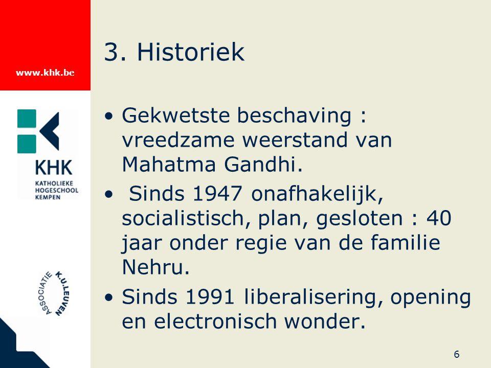 www.khk.be 6 3. Historiek Gekwetste beschaving : vreedzame weerstand van Mahatma Gandhi.