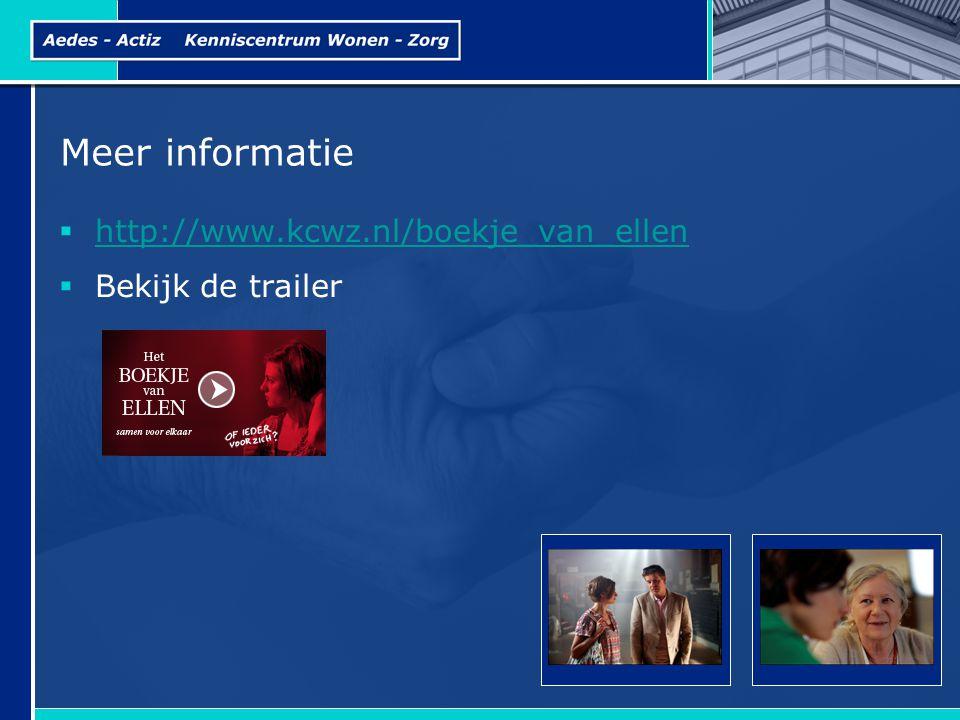 Meer informatie  http://www.kcwz.nl/boekje_van_ellen http://www.kcwz.nl/boekje_van_ellen  Bekijk de trailer