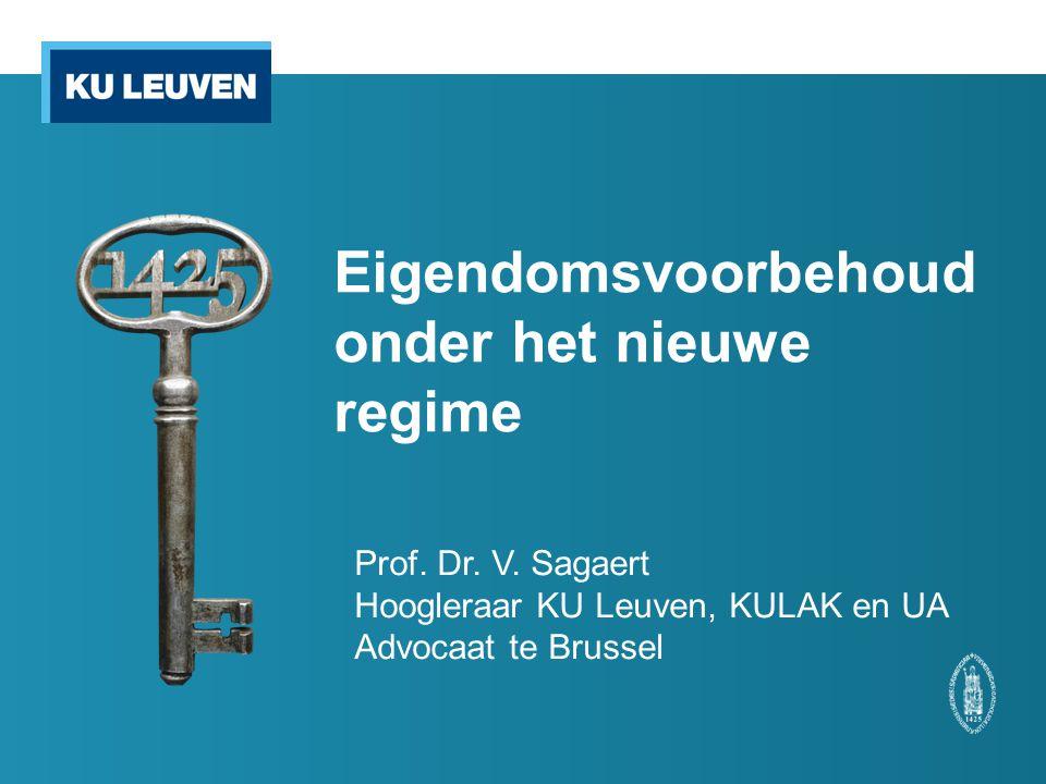 Eigendomsvoorbehoud onder het nieuwe regime Prof.Dr.