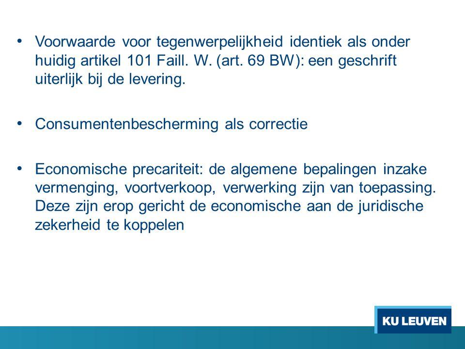 Voorwaarde voor tegenwerpelijkheid identiek als onder huidig artikel 101 Faill.