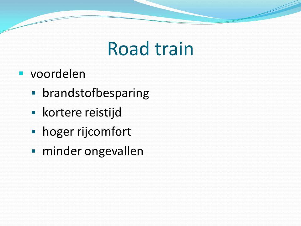 Road train  voordelen  brandstofbesparing  kortere reistijd  hoger rijcomfort  minder ongevallen