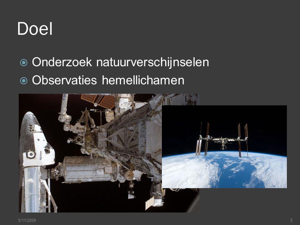Doel  Onderzoek natuurverschijnselen  Observaties hemellichamen 5/11/20095